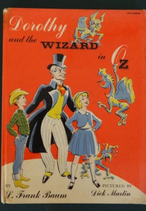 Dorothy and the Wizard in Oz book 1961 dick martin