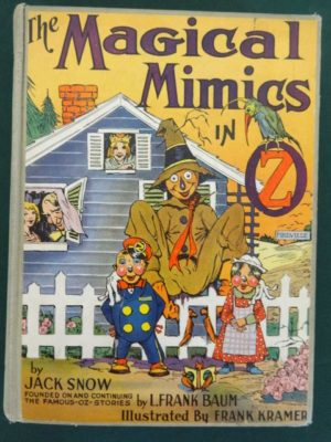 Magical mimics in oz book 1st edition