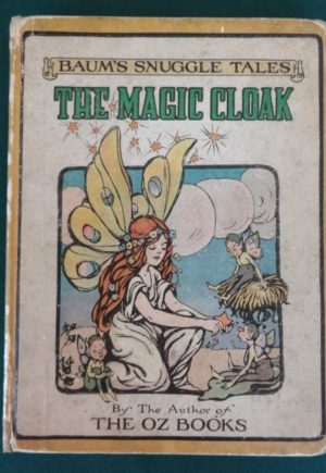 Magic Cloak book l frank baum Snuggle tales