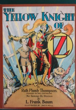 Yellow Knight of oz book ruth plumly thompson
