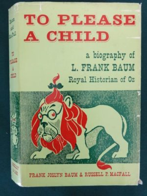 To please a child book l frank baum