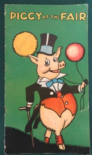 Piggy at the Fair Ruth Plumly Thompson Murray 1920