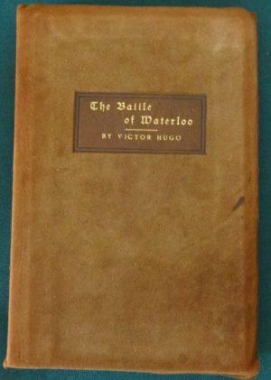 Battle of Waterloo dard hunter roycroft