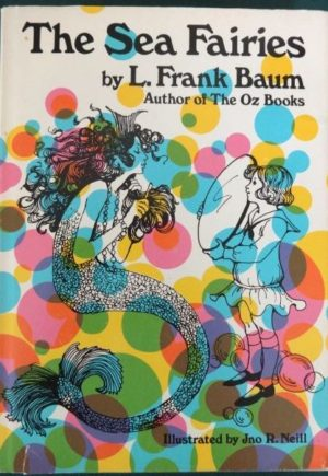 Sea Fairies book l frank baum groovy dust jacket