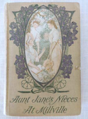 aunt jane's nieces at millville l frank baum book 1908