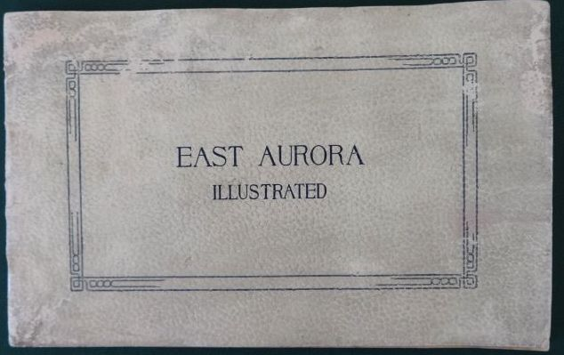 East Aurora Illustrated book advertising elbert hubbard roycrofters antique