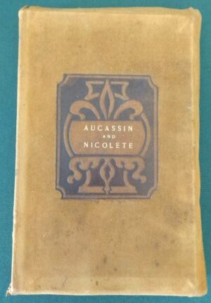 Aucassion & nicolette w w Denslow roycroft 1899 1st printing