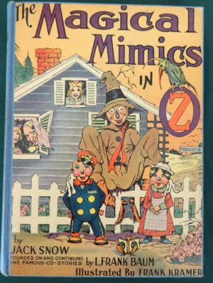 Magical Mimics in Oz book 1946 wizard of oz reilly & lee