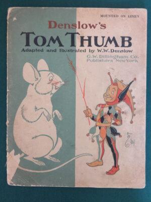 Denslow's Tom Thumb book 1903 1st edition oz