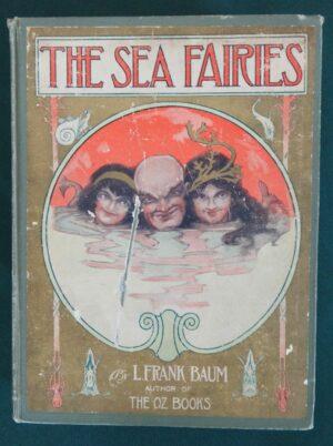 Sea Fairies 1st Edition L Frank Baum 1911