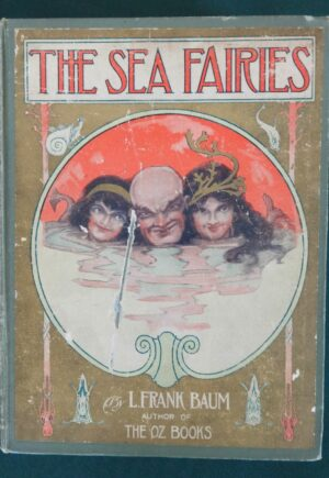 Sea Fairies 1st Edition L Frank Baum 1911