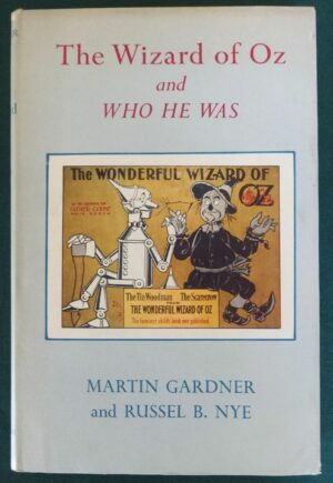 Wizard of Oz and Who He Was book