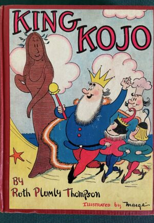 King Kojo ruth plumly thompson 1st edition 1938