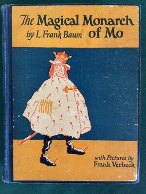 Magical Monarch of Mo L frank baum Bobbs Merrill book