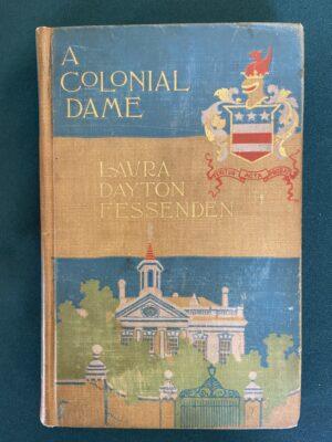 Colonial Dame book w w denslow rand mcnally 1897